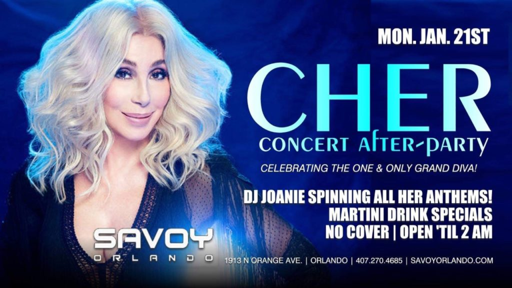 Cher Concert After-Party at Savoy Orlando