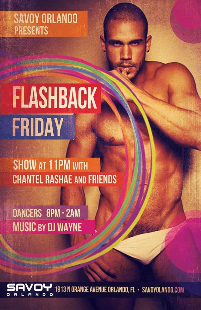 Flashback Friday at Savoy Orlando