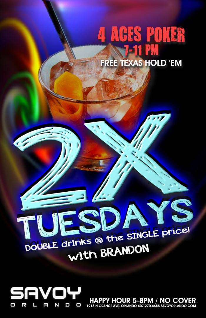 Double drinks at Savoy Orlando Tuesdays