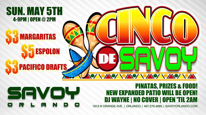 Cinco de Mayo at Savoy Orlando