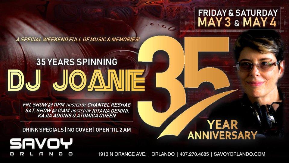 DJ Joanie 35 Year Anniversary at Savoy Orlando