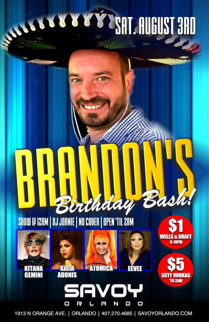 Brandon's Birthday Bash SAvoy Orlando
