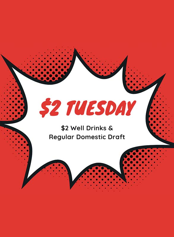$2 Tuesdays at Savoy