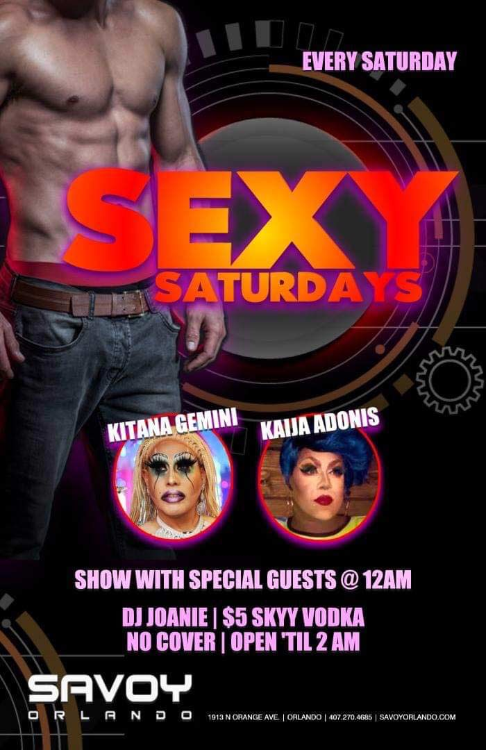 Sexy Gay Saturdays at Savoy Orlando Happy Hours and Specials as well as drag show